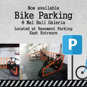 Now available Bike Parking at Mal Bali Galeria